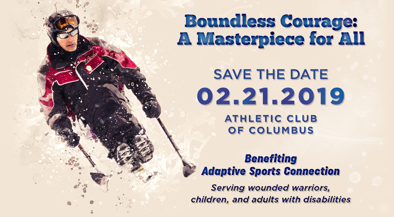 Boundless Courage: A Masterpiece for All. Benefiting Adaptive Sports Connection, serving wounded warriors, children, and adults with disabilities.
